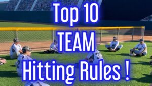 Read more about the article Top 10 TEAM Hitting Rules