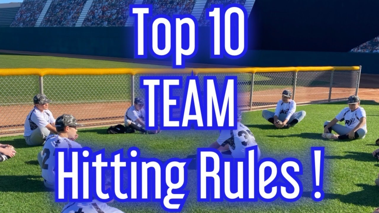 You are currently viewing Top 10 TEAM Hitting Rules