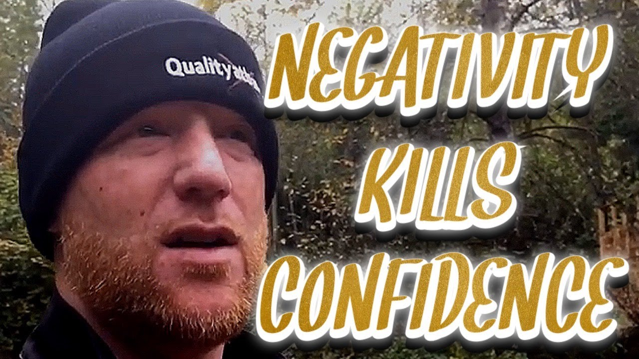 You are currently viewing Negativity Kills Confidence