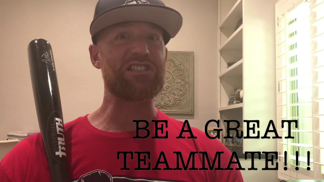 BE A GREAT TEAMMATE!!!