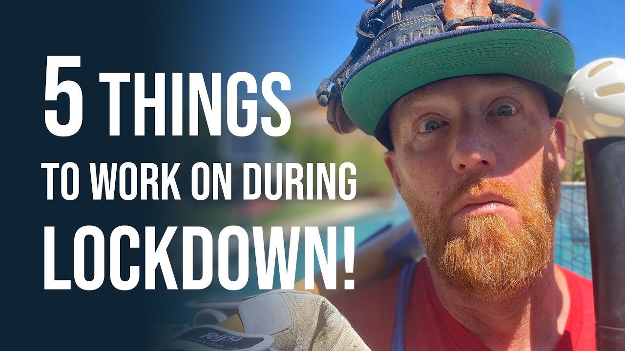 5 Things To Work On During LOCKDOWN!