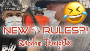 NEW BASEBALL RULES?! Random Thoughts