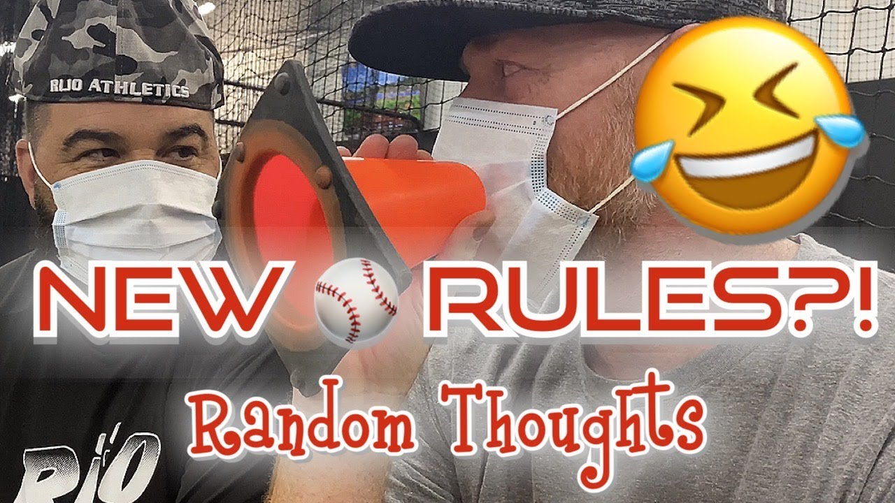 You are currently viewing NEW BASEBALL RULES?! Random Thoughts